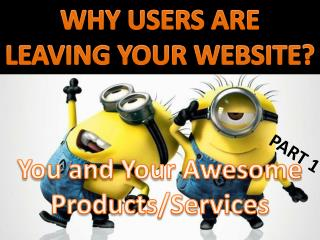 UX matters - Why Users are Leaving Your Websites & Apps?