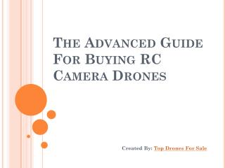 The Advanced Guide for Buying RC camera Drones