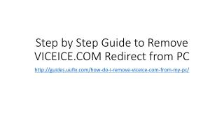 Step by step guide to remove viceice.com redirect from pc