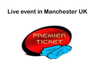 Event Tickets Manchester UK