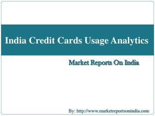 India Credit Cards Usage Analytics