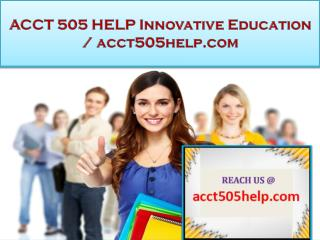 ACCT 505 HELP Innovative Education / acct505help.com