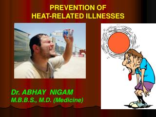 PREVENTION OF  HEAT-RELATED ILLNESSES