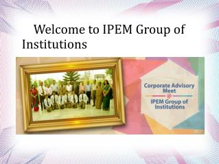 Ipem Group of institutions | MBA college in Delhi