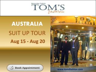 Toms Fashion Traveling Tailor on Australia Trip
