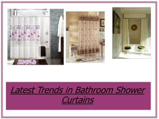 Latest Trends in Bathroom Shower Curtains