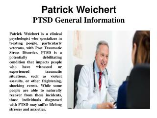 Patrick Weichert - PTSD General Information