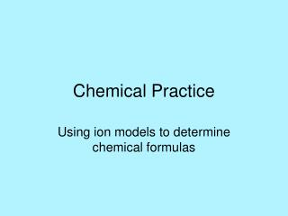 Chemical Practice