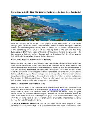 Excursions In Sicily - Find The Nature's Masterpiece On Your Close Proximity!