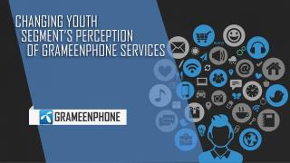Changing Youth Segments' Perception of Grameenphone Services