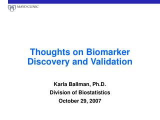 Thoughts on Biomarker Discovery and Validation