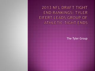 2013 NFL Draft tight end rankings: Tyler Eifert leads group