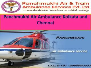 Panchmukhi Air and Train Ambulance Services in Kolkata and Chennai