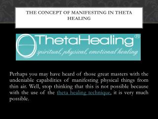 The Concept of Manifesting in Theta Healing