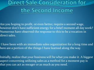 Second Income - Direct Sale Consideration
