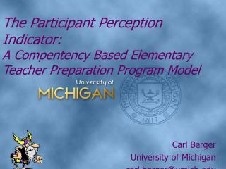 The Participant Perception Indicator: A Compentency Based Elementary Teacher Preparation Program Model