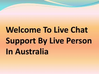 Live Chat Contact Live Chat Support Australia | 24/7 Live Chat Support Australia