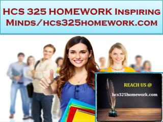 HCS 325 HOMEWORK Real Success / hcs325homework.com