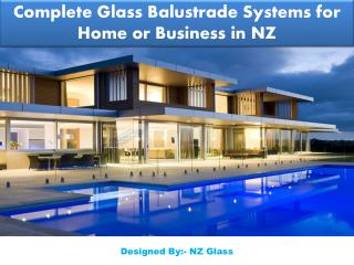 Complete Glass Balustrade Systems for Home or Business