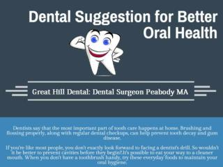 Dental Suggestions for Better Oral Health