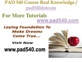 PAD 540 Course Real Tradition,Real Success / pad540dotcom