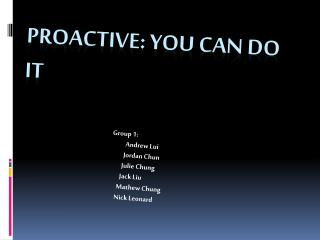 Proactive: You can DO it