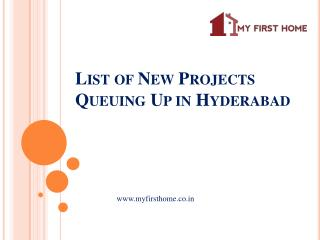My First Home | List of New Projects Queuing Up in Hyderabad