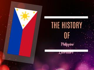 PPT of the History of Philippine Literature