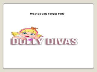 Girls Pamper Party