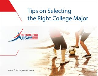 Tips on Selecting the right College Major