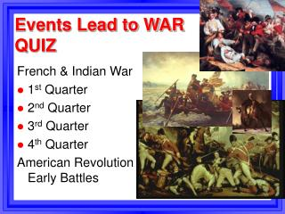 Events Lead to WAR QUIZ