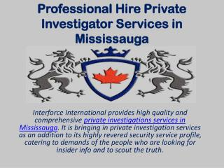 Hire Professional Private Investigator Services in Mississauga