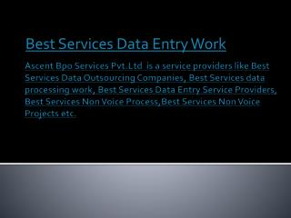 Best Services Outsourcing Data Entry Projects