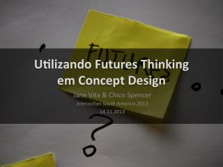 Concept design futures_thinking