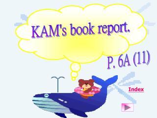 KAM's book report.