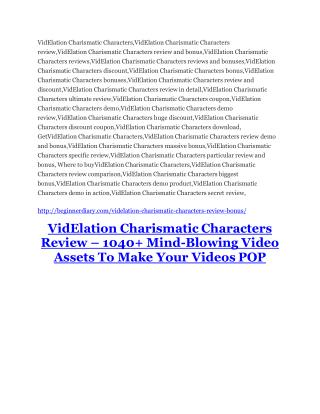 VidElation Charismatic Characters review & VidElation Charismatic Characters $22,600 bonus-discount