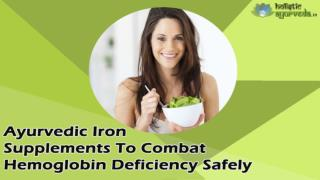 Ayurvedic Iron Supplements To Combat Hemoglobin Deficiency Safely