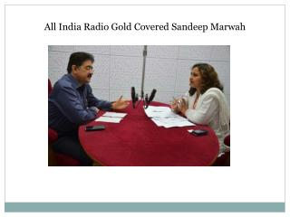 All India Radio Gold Covered Sandeep Marwah