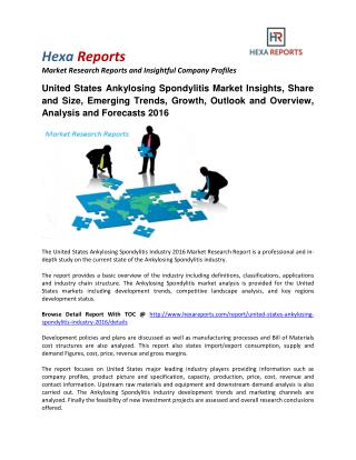 United States Ankylosing Spondylitis Market Insights, Share, Size, Emerging Trends and Outlook