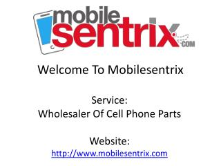 Wholesaler Of Cell Phone Parts