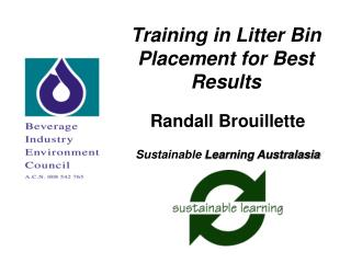 Training in Litter Bin Placement for Best Results