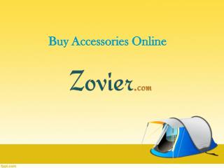 Buy Accessories Online - Camping, Cycling, Fishing, Hiking, Hunting, Rafting, Water Sports, Sunglasses- ZOVIER