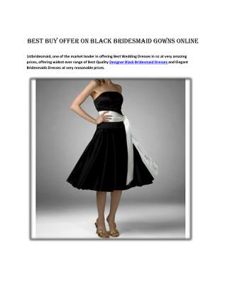 Best Buy Offer on Black Bridesmaid Gowns online