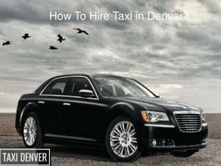 Taxi Service Denver Colorado