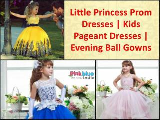 Vintage Kids Evening Ball Gowns Prom Dresses for Girls in India