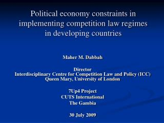 Political economy constraints in implementing competition law regimes in developing countries