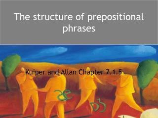 The structure of prepositional phrases