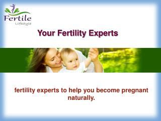 Acupuncture and Chinese Medicine - Fertility Lifestyle