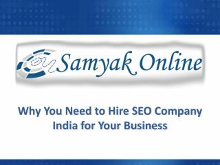 Why you need to hire SEO company India for your business