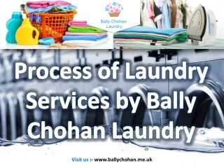 Process of Laundry Services by Bally Chohan Laundry